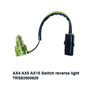 AX4 AX5 AX15 Switch  reverse light TRS83500629