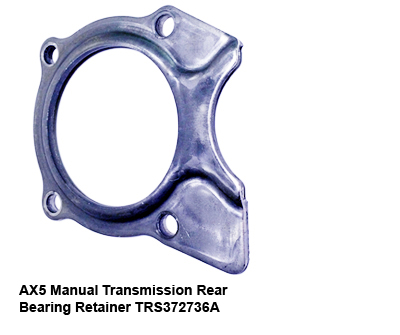 AX5 Manual Transmission Rear Bearing Retainer TRS372736A