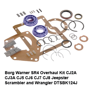 Borg Warner SR4 Overhaul Kit CJ2A CJ3A CJ5 CJ6 CJ7 CJ8 Jeepster Scrambler and Wrangler DTSBK124J