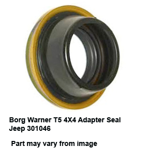 Borg Warner T5 4X4 Adapter Seal Jeep 301046