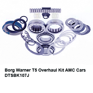 Borg Warner T5 Overhaul Kit AMC Cars DTSBK107J