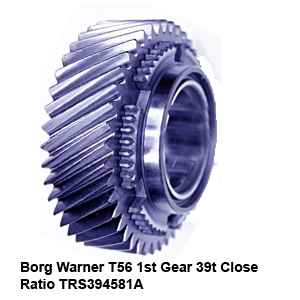 Borg Warner T56 1st Gear 39t Close Ratio TRS394581A2