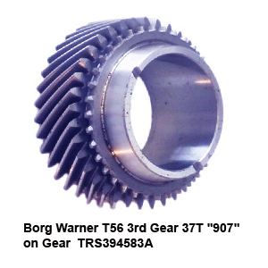 Borg Warner T56 3rd Gear 37T -907- on Gear TRS394583A8