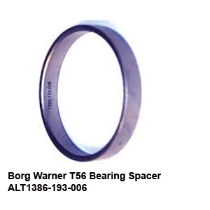 Borg Warner T56 Bearing Spacer ALT1386-193-0068