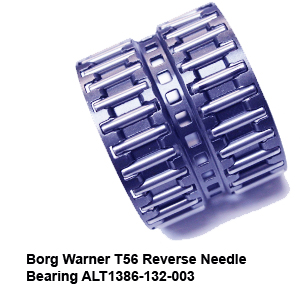 Borg Warner T56 Reverse Needle Bearing ALT1386-132-0037