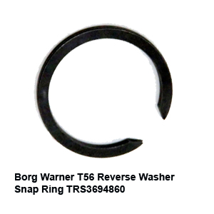 Borg Warner T56 Reverse Washer Snap Ring TRS36948603