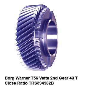 Borg Warner T56 Vette 2nd Gear 43 T Close Ratio TRS394582B2