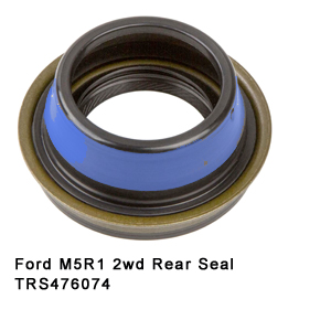 Ford M5R1 2wd Rear Seal TRS476074