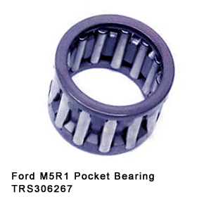 Ford M5R1 Pocket Bearing TRS306267