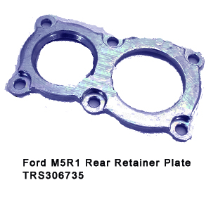Ford M5R1 Rear Retainer Plate TRS306735