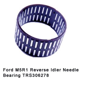 Ford M5R1 Reverse Idler Needle Bearing TRS306278
