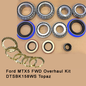 Ford MTX5 FWD Overhaul Kit DTSBK158WS Topaz5
