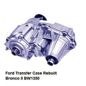 Ford Transfer Case Rebuilt  Bronco II BW13501