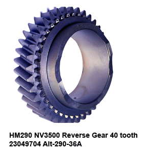 HM290 NV3500 Reverse Gear 40 tooth 23049704 Alt-290-36A