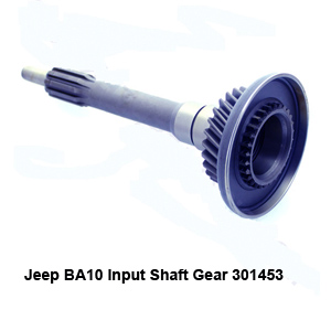 Jeep BA10 Input Shaft Gear 301453
