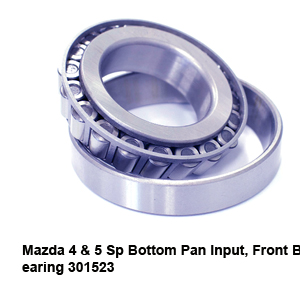 Mazda 4 & 5 Sp Bottom Pan Input Front Bearing 301523