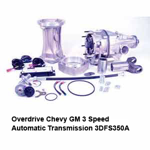 Overdrive Chevy GM 3 Speed Automatic Transmission 3DFS350A