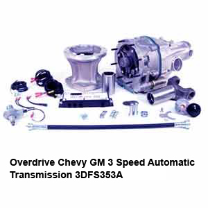 Overdrive Chevy GM 3 Speed Automatic Transmission 3DFS353A
