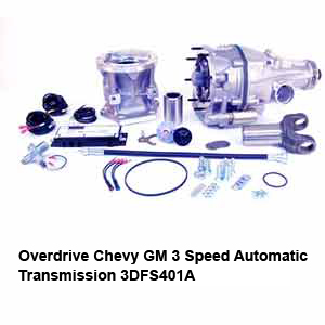 Overdrive Chevy GM 3 Speed Automatic Transmission 3DFS401A