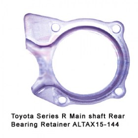 Toyota Series R Main shaft Rear Bearing Retainer ALTAX15-144