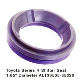 Toyota Series R Shifter Seat 1.65 inch Diameter ALT33505-35020